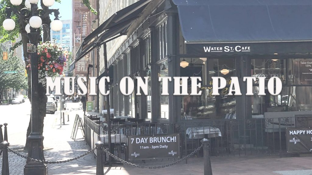 water street cafe patio music